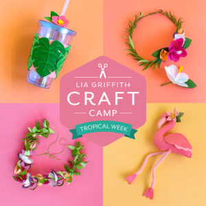 Lia Griffith Craft Camp
