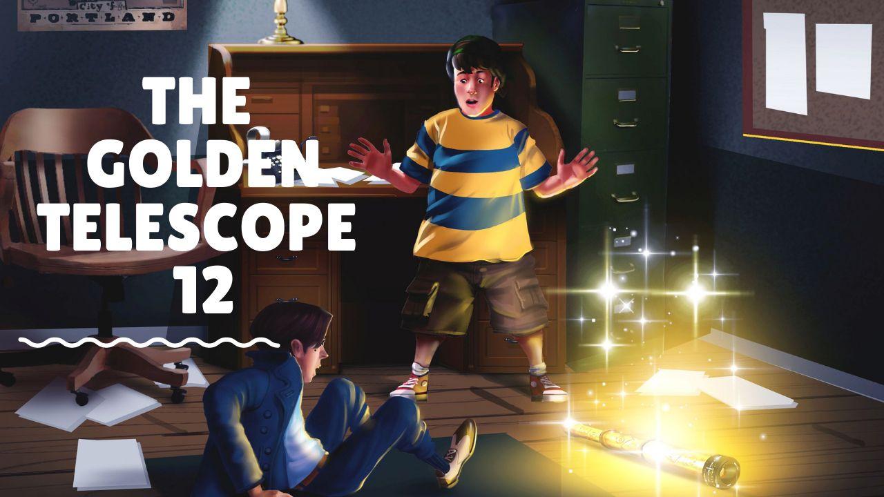 The Golden Telescope – Episode 12